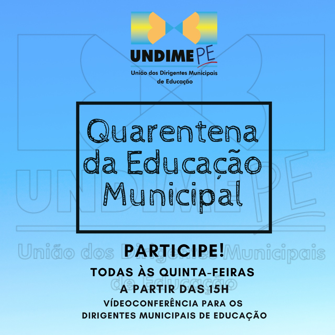 Undime Pernambuco chega a 10ª edição da Quarentena da Educação Municipal