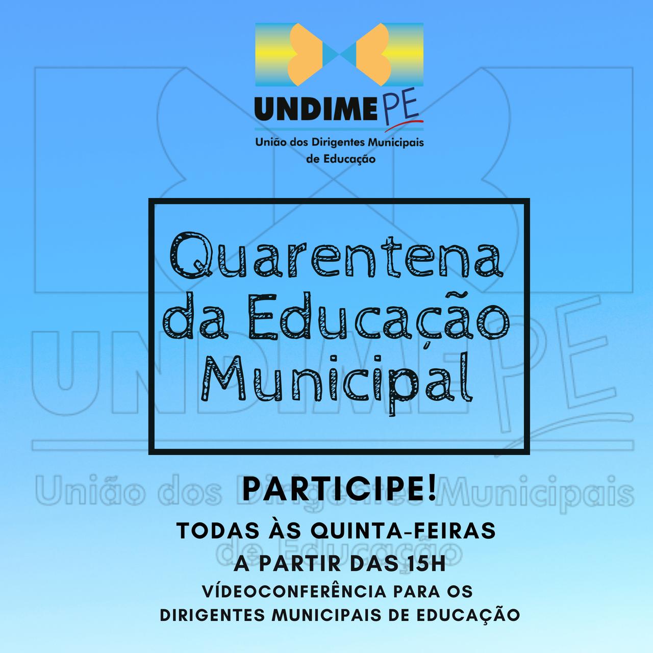 """Undime Pernambuco lança o Projeto """"Quarentena da Educação Municipal"""""""