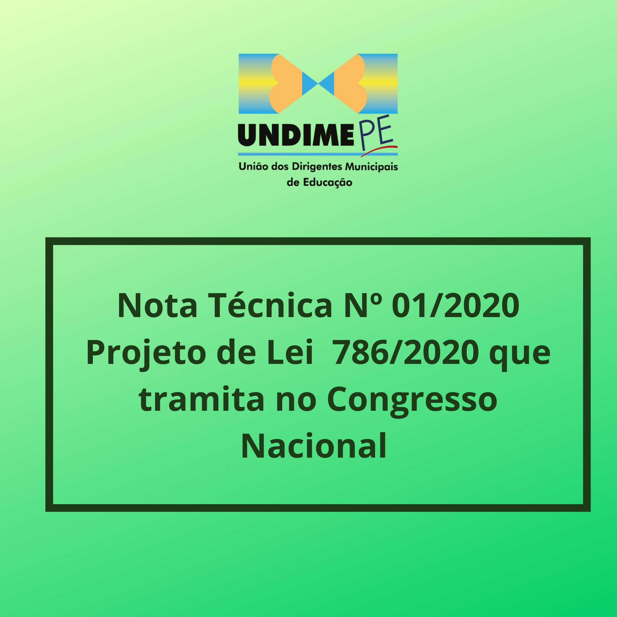 Undime Pernambuco publica Nota Técnica 01/2020 referente o PL 786/2020 que tramita no Congresso Nacional