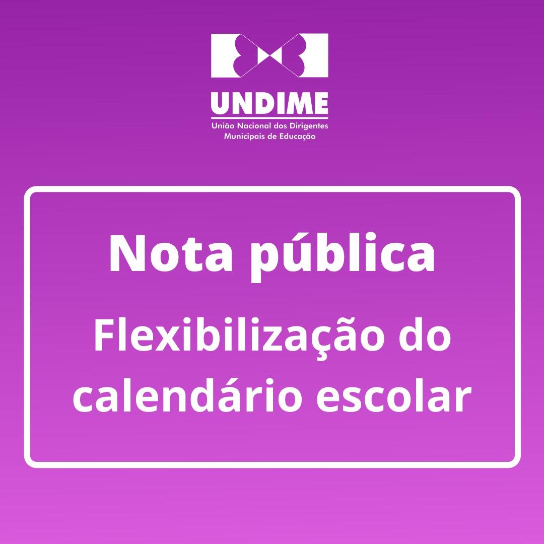 Nota pública - Flexibilização do calendário escolar