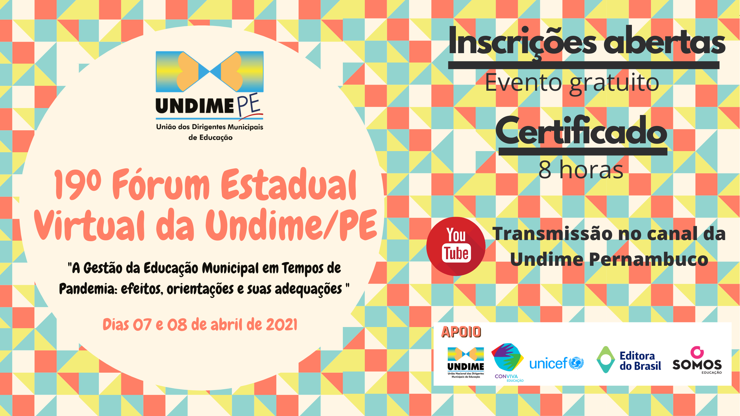 Estão abertas às inscrições para o 19º Fórum Estadual Virtual da Undime Pernambuco