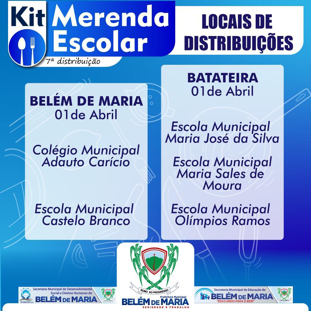 O Município de Belém de Maria realizou a Sétima  Distribuição de Kits de Merenda Escolar