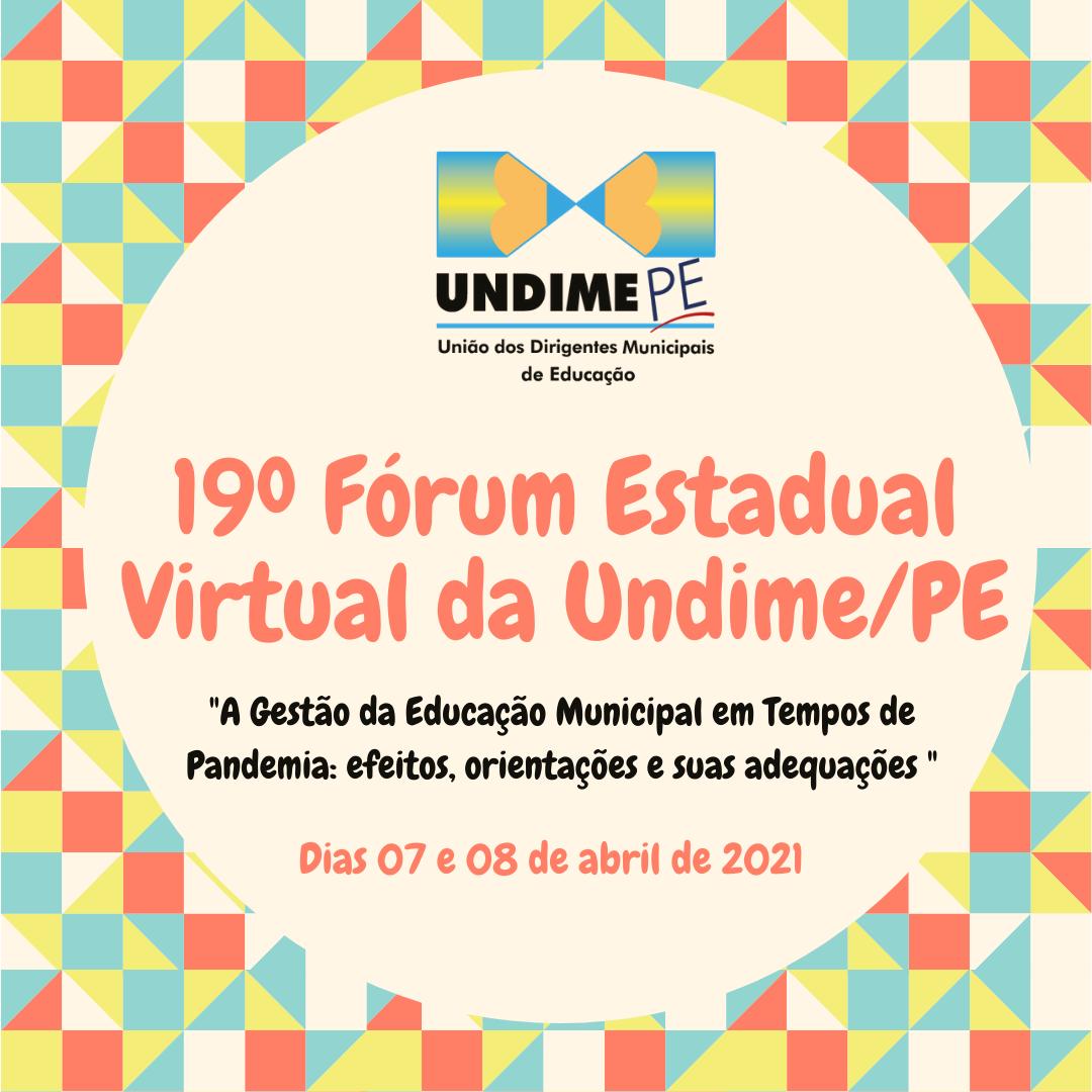 Undime/PE realiza o 19º Fórum Estadual Virtual com temáticas em destaque
