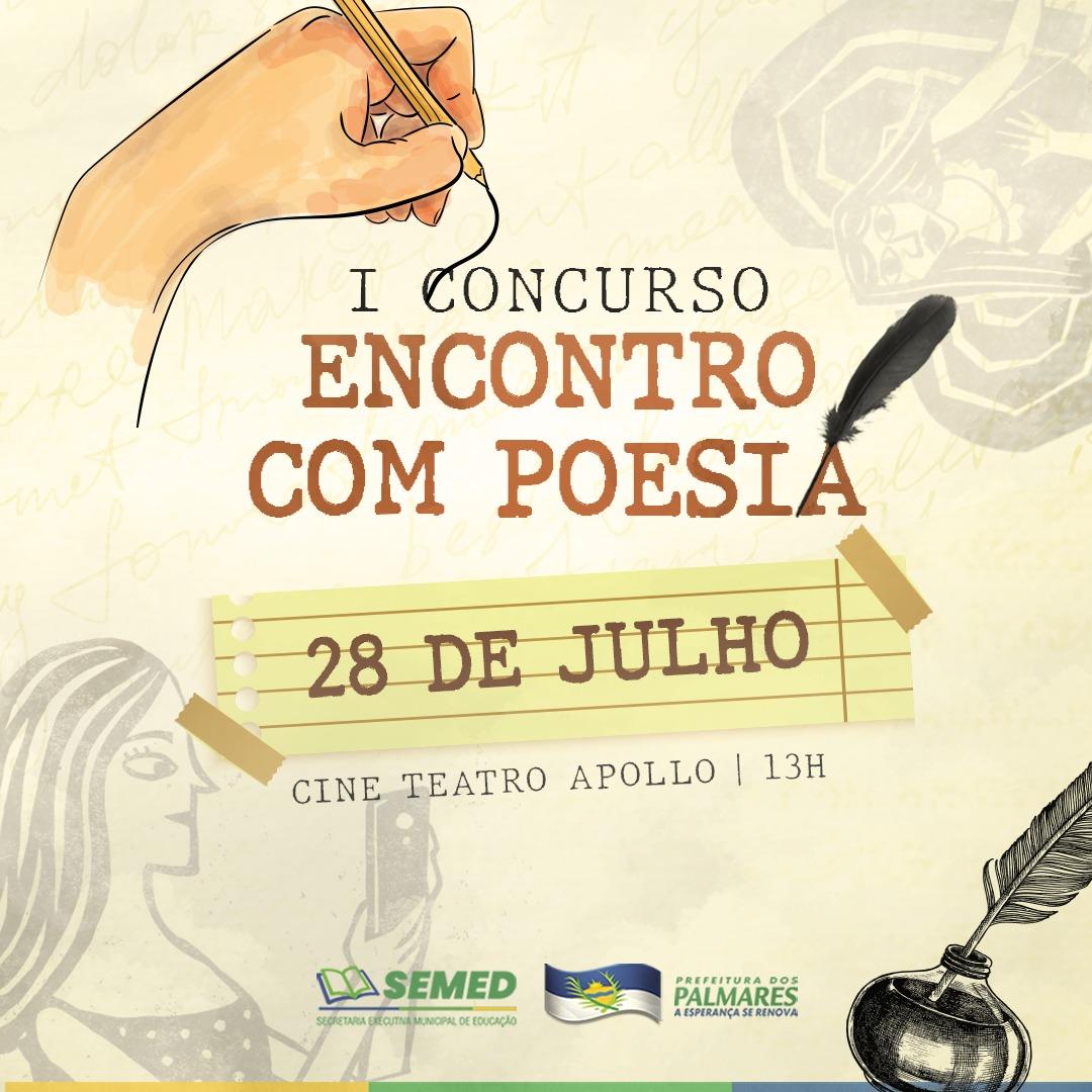 A SECRETARIA DE EDUCAÇÃO DE PALMARES PROMOVERÁ O I CONCURSO ENCONTRO COM POESIA